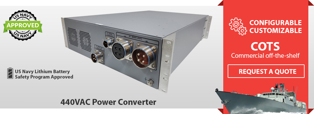 Shipboard AC to DC Power Supply | Zonal Power Systems, MIL-STD-1399, 440 VAC Power Converter, Navy Shipboard Power Converter